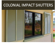 Colonial Impact Shutters